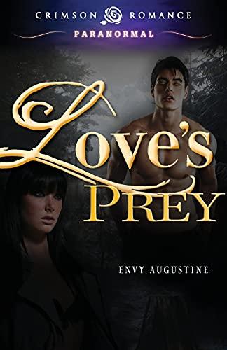 9781440558931: Love's Prey (Crimson Romance)