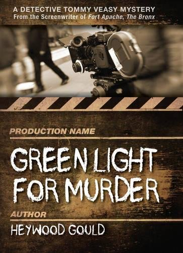 Green Light for Murder (Detective Tommy Veasy Mysteries): Heywood Gould
