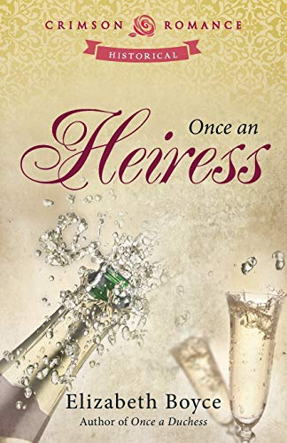 9781440561931: Once An Heiress (Just Once)