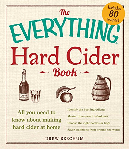 9781440566189: The Everything Hard Cider Book: All you need to know about making hard cider at home (Everything (R))