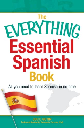 9781440566219: The Everything Essential Spanish Book: All You Need to Learn Spanish in No Time (Everything Series)