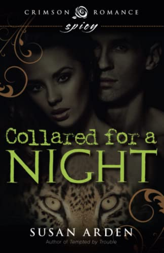Collared for a Night: Susan Arden