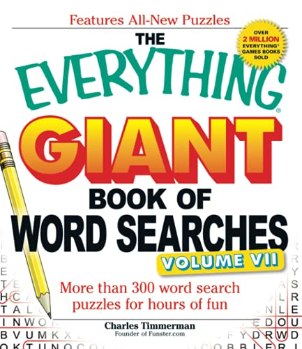 9781440566806: The Everything Giant Book of Word Searches, Volume VII: More than 300 word search puzzles for hours of fun