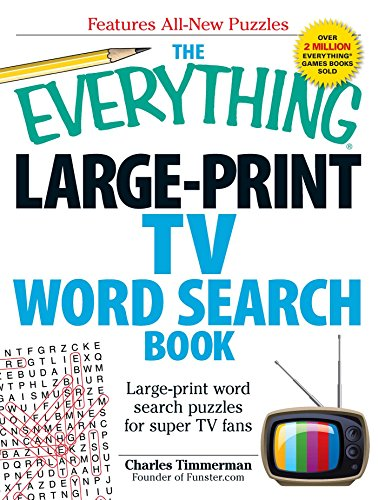 The Everything Large-Print TV Word Search Book: Large-print word search puzzles for super TV fans: ...