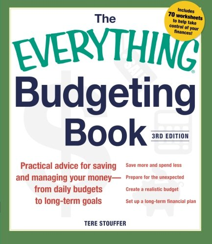 9781440567766: The Everything Budgeting Book: Practical Advice for Saving and Managing Your Money - from Daily Budgets to Long-term Goals