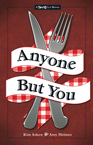 9781440570018: Anyone But You: The Third in the Twisted Lit Series