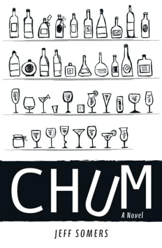 Chum: A Novel: Jeff Somers