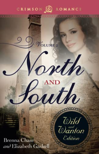 9781440570186: North And South: The Wild And Wanton Edition Volume 2 (Crimson Romance)