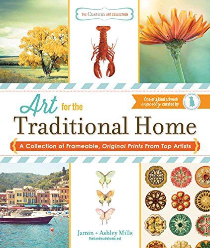 The Custom Art Collection - Art for the Traditional Home: A Collection of Frameable, Original ...