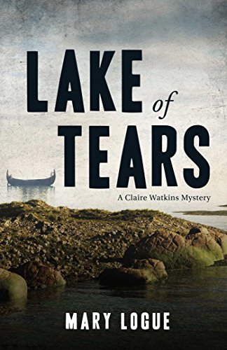 9781440571503: Lake of Tears: A Claire Watkins Mystery