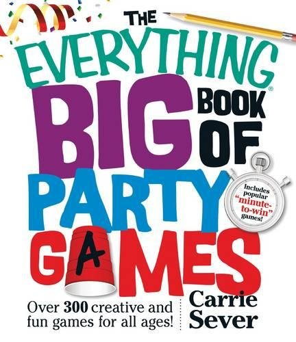 9781440572951: The Everything Big Book of Party Games: Over 300 Creative and Fun Games for All Ages!