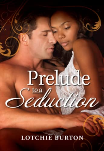 9781440573484: Prelude to a Seduction