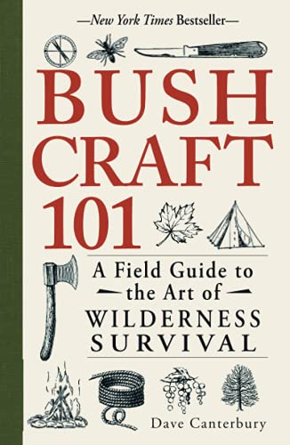 9781440579776: Bushcraft 101: A Field Guide to the Art of Wilderness Survival