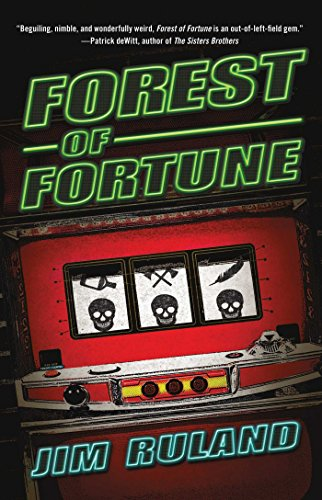 Forest Of Fortune: Ruland, Jim