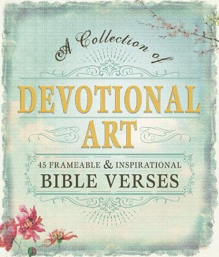 9781440582066: Devotional Art: A Collection of 45 Frameable & Inspirational Bible Verses
