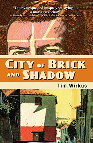 City Of Brick And Shadow: Wirkus, Tim