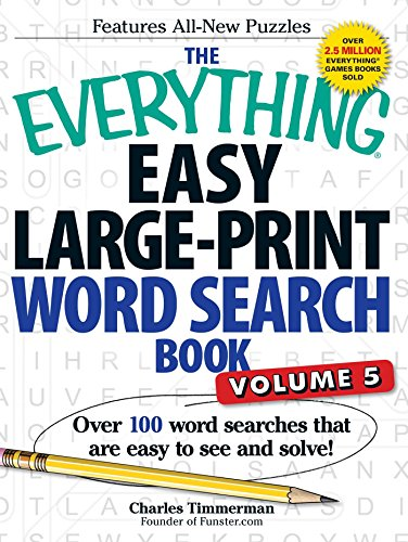 9781440585395: The Everything Easy Large-Print Word Search Book, Volume 5: Over 100 Word Searches That Are Easy to See and Solve!