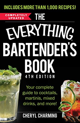 9781440586330: The Everything Bartender's Book: Your Complete Guide to Cocktails, Martinis, Mixed Drinks, and More! (Everything Series)
