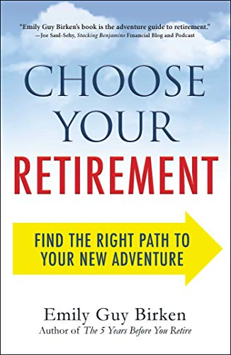 9781440586552: Choose Your Retirement: Find the Right Path to Your New Adventure