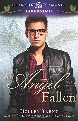 Angel Fallen (Crimson Romance): Trent, Holley