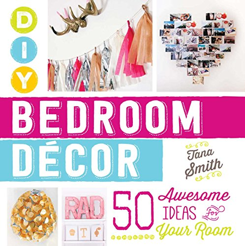 9781440588020: DIY Bedroom Decor: 50 Awesome Ideas for Your Room
