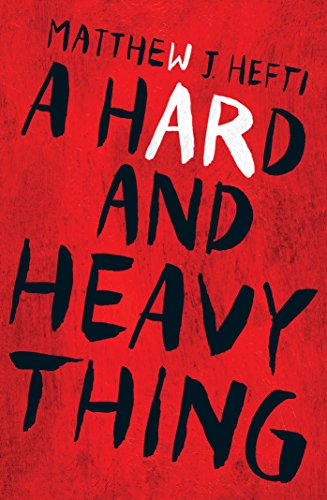 9781440591877: A Hard And Heavy Thing