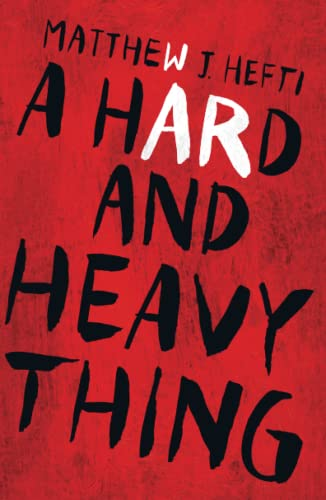 9781440591884: A Hard And Heavy Thing