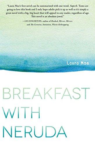 Breakfast with Neruda: Laura Moe