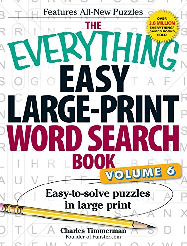 9781440592379: The Everything Easy Large-Print Word Search Book, Volume 6: Easy-to-solve Puzzles in Large Print