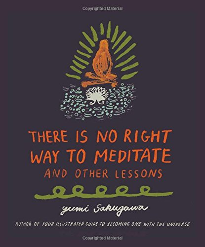 9781440592522: There Is No Right Way to Meditate: And Other Lessons