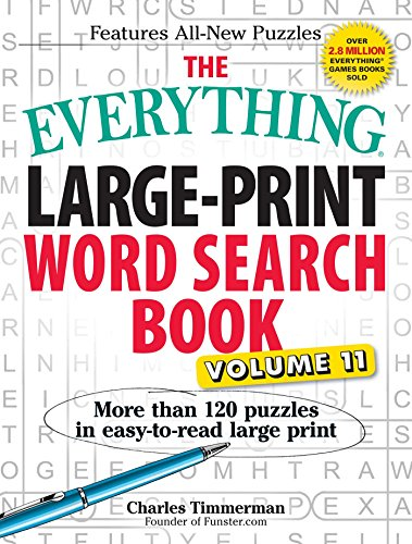 9781440595950: The Everything Large-Print Word Search Book, Volume 11: More Than 120 Puzzles in Easy-To-Read Large Print
