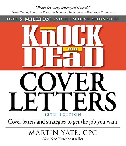 9781440596186: Knock 'em Dead Cover Letters: Cover Letters and Strategies to Get the Job You Want