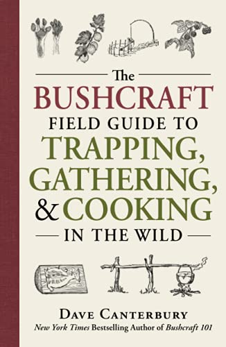 9781440598524: The Bushcraft Field Guide to Trapping, Gathering, and Cooking in the Wild