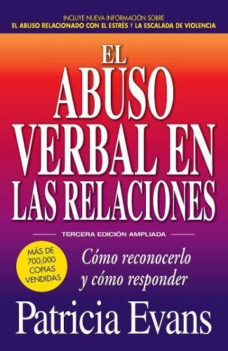 9781440599255: El abuso verbal en las relaciones (The Verbally Abusive Relationship): Como reconocerlo y como responder (Spanish Edition)