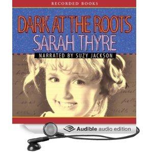 9781440706769: Dark at the Roots [Audio CD] (Unabridged)