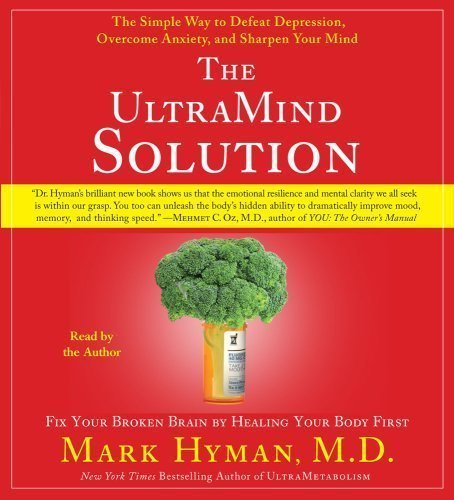 9781440711220: The UltraMind Solution: Fix Your Broken Brain by Healing Your Body First [Audio CD]