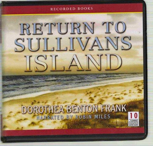 Return to Sullivans Island: Dorothea Benton Frank