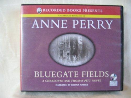 Bluegate Fields: Anne Perry