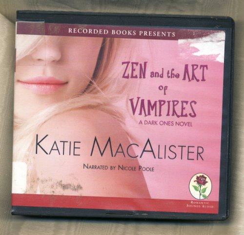 9781440734885: Zen and the Art of Vampires--A Dark Ones Novel, 9 Cds [Complete & Unabridged Audio Work]
