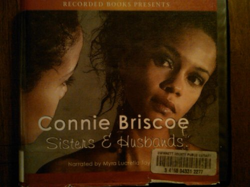 Sisters and Husbands, 7 CDs [Complete & Unabridged Audio Work]: Connie Briscoe