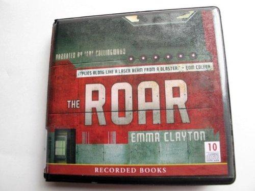 9781440742644: The Roar