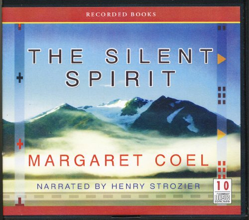 9781440783050: The Silent Spirit by Margaret Coel Unabridged CD Audiobook (Wind River Mystery)