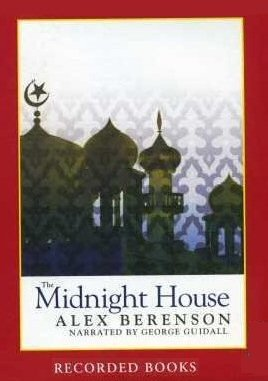 9781440786495: The Midnight House [Unabridged] Playaway Preloaded Audio by Alex Berenson (Author), George Guidall (Narrator)
