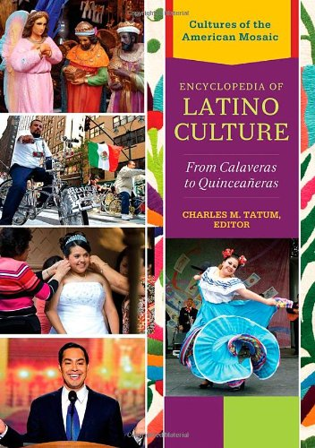 9781440800986: Encyclopedia of Latino Culture [3 volumes]: From Calaveras to Quinceañeras (Cultures of the American Mosaic)