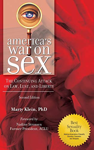 9781440801280: America's War on Sex: The Continuing Attack on Law, Lust, and Liberty, 2nd Edition (Sex, Love, and Psychology)
