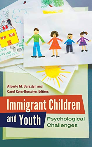 9781440803154: Immigrant Children and Youth: Psychological Challenges