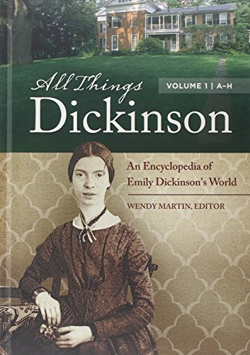 9781440803314: All Things Dickinson [2 volumes]: An Encyclopedia of Emily Dickinson's World