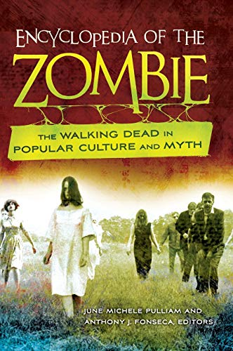 9781440803888: Encyclopedia of the Zombie: The Walking Dead in Popular Culture and Myth