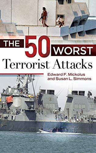 9781440828270: The 50 Worst Terrorist Attacks