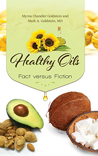 9781440828751: Healthy Oils: Fact versus Fiction